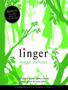 Linger (MP3): The Wolves of Mercy Falls Trilogy, Book 2